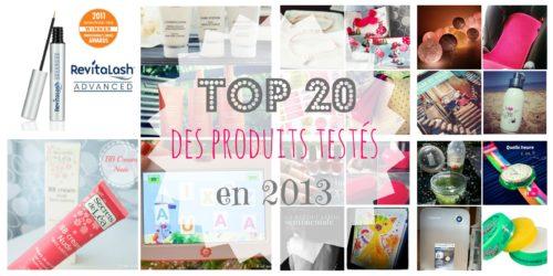 Top 20 des produits testés en 2013