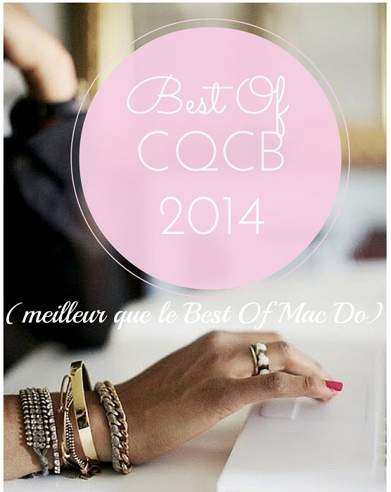 Best of des billets 2014 CQCB