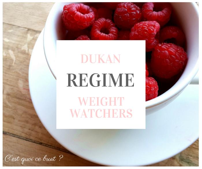 Régime : Bye bye Dukan, hello Weight watchers !
