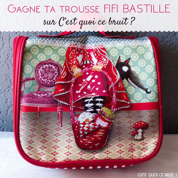 Concours Fifi Bastille pour gagner une jolie trousse de toilette