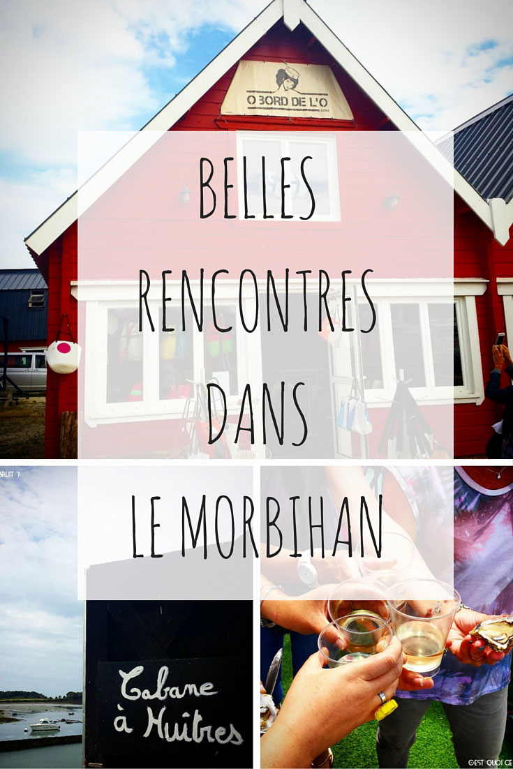 Rencontres dans le Morbihan, blogtrip Bretagne