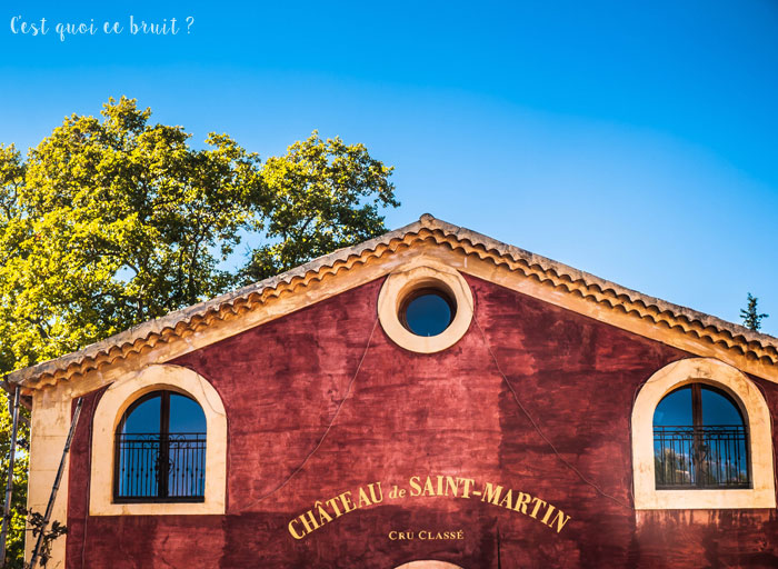 Découvrir le Var avec Bienvenue chez vous : Château de Saint-Martin Cru classé