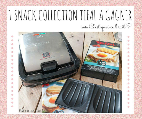 snack collection tefal à gagner