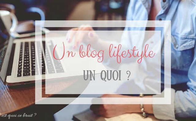 J'ai un blog lifestyle et famille