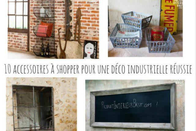 10 accessoires à shopper pour une déco industrielle réussie