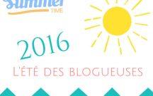 L'été des blogueuses 2016