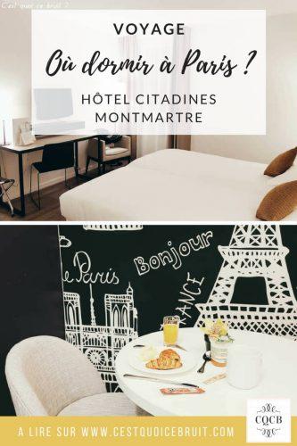 Où dormir à Paris ? J'ai testé l'hôtel Citadines Montmartre #paris #hotel #voyage
