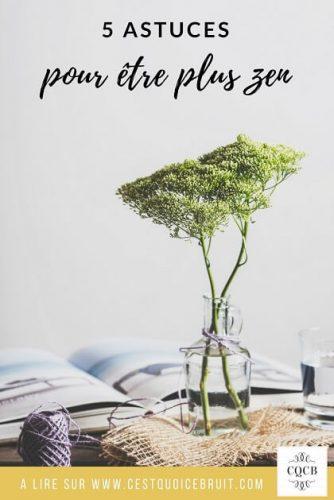5 astuces pour être zen #zen #astuces #feelgood #bienetre