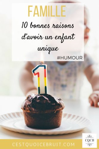 10 bonnes raisons d'avoir un enfant unique #humour #famille #parents