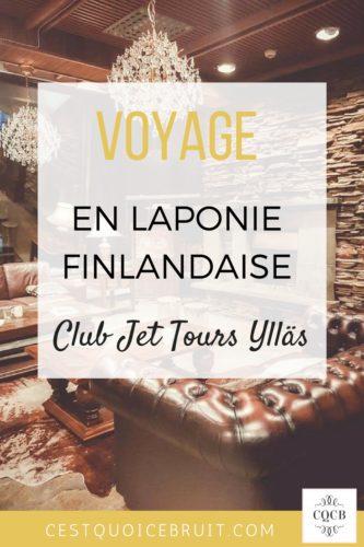 Voyage en Laponie Finlandaise au club Jet Tours Ylläs #voyage #laponie #finlande #lapland #travel #blogtrip