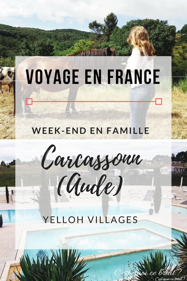 Voyage en France à Carcassonne : Yelloh Village #aude #carcassonne #glamping #famille #france