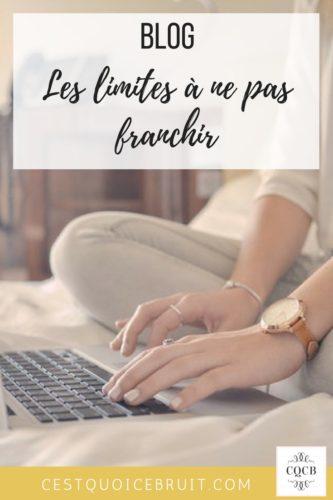 Blogging : Limites à ne pas franchir pour avoir un blog sincère et honnête #blog