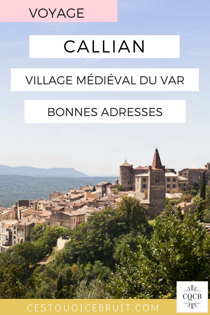Voyage à Callian dans le Var, bonnes adresses pour découvrir ce joli village varois #var #france #callian #voyage #hotel #blogvoyage #travelwithkids