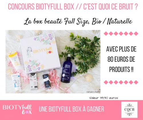 Concours pour gagner la Biotyfull Box de septembre 2017 sur le blog C'est quoi ce bruit ?