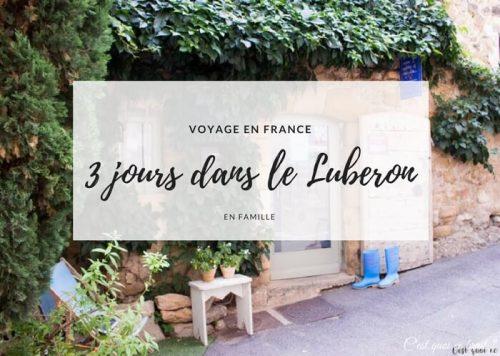 VOYAGE : 3 jours en famille dans le Luberon