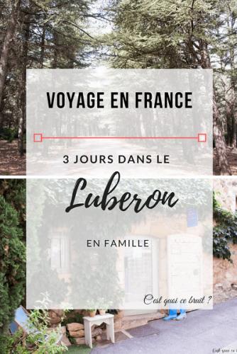 Voyage en France : A la découverte du luberon en famille. A lire sur mon blog http://cestquoicebruit.com/