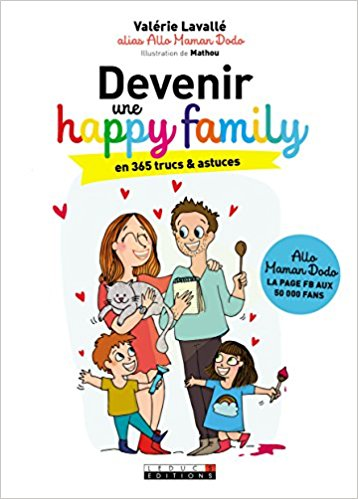 Livre sur la famille, comment devenir une happy family