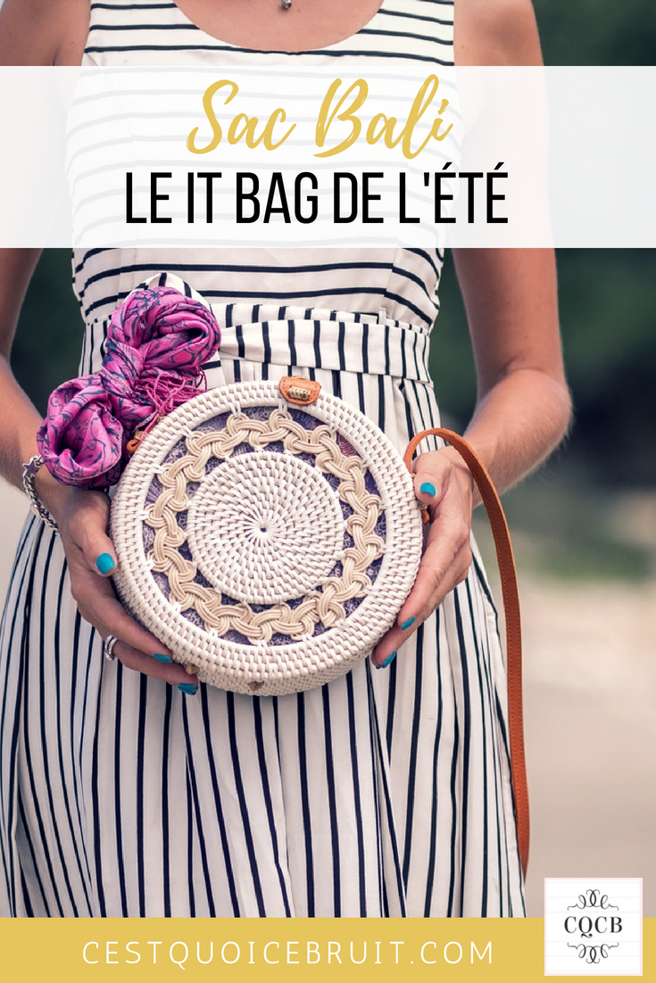 Sac Bali, le it bag de l'été #sac #bali #bag #sacbali #inspiration
