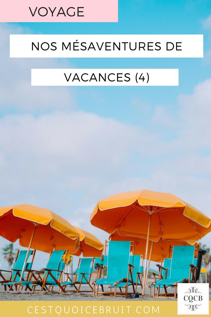 Nos mésaventures en vacances #vacances #humour #blogfamille