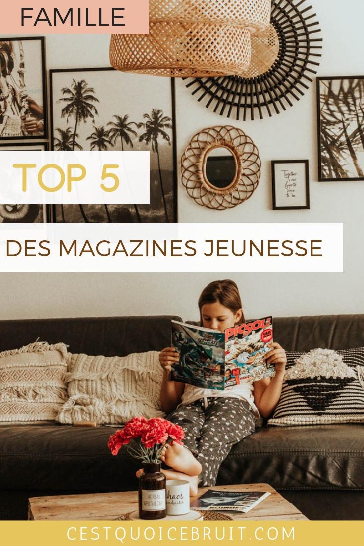 Parents, top 5 des magazines jeunesse à faire lire à votre enfant #magazine #lecture #education #famille #parents #enfants