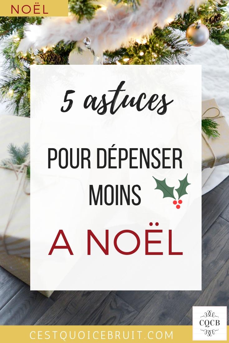 5 astuces pour dépenser moins à Noël #noel #bonplan #économies #astuces